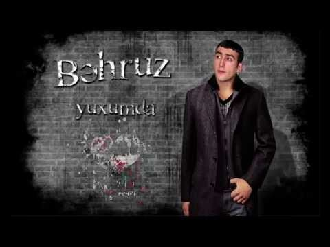 Behruz Yuxumda Super MP3