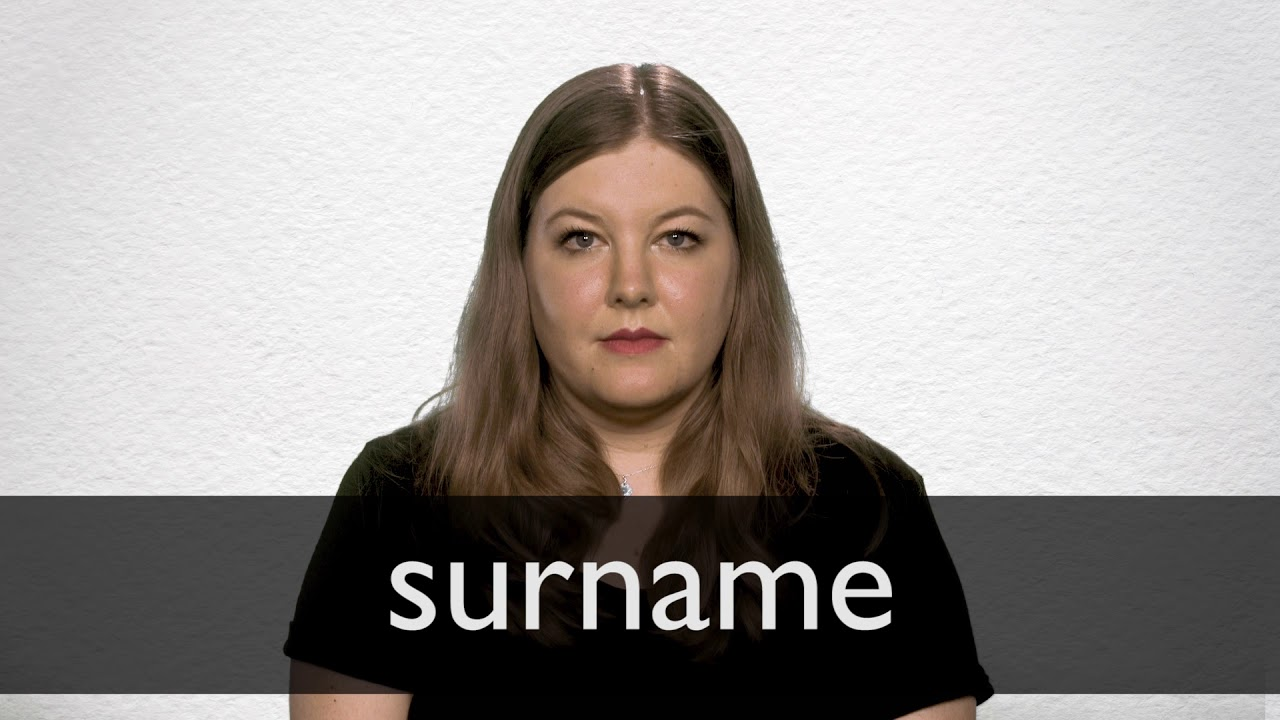 Surname definition and meaning | Collins English Dictionary