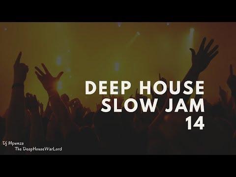 Deep House Slow Jam 14