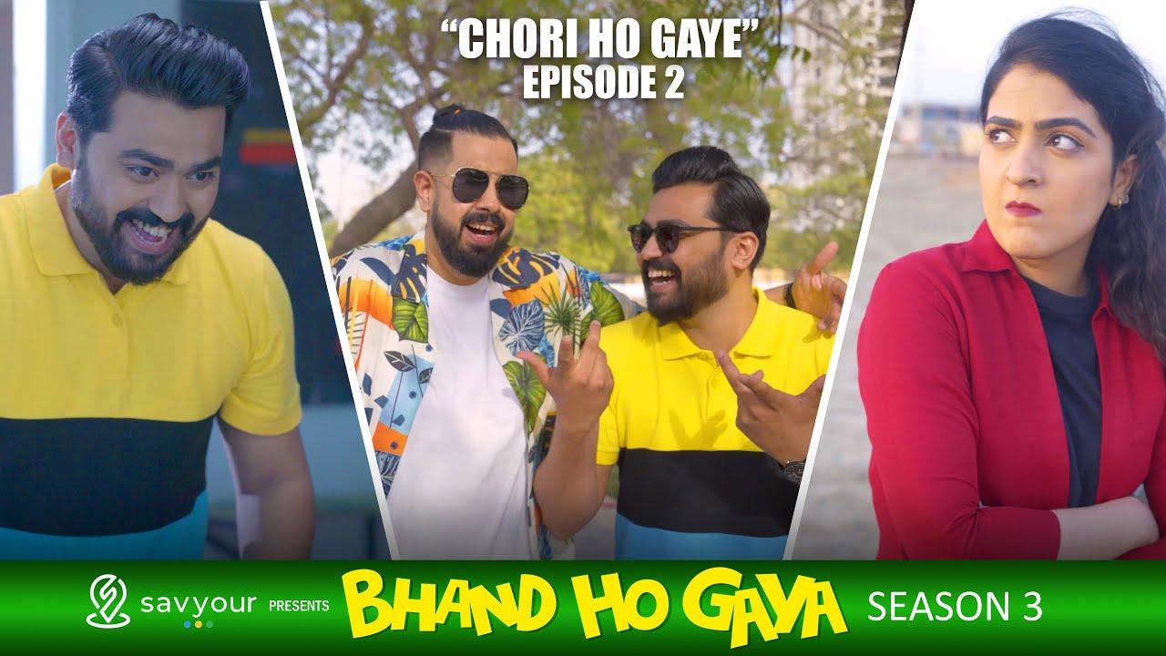 Bhand Ho Gaya | Season 3 | Episode 2 - Chori Ho Gaye | Web Series