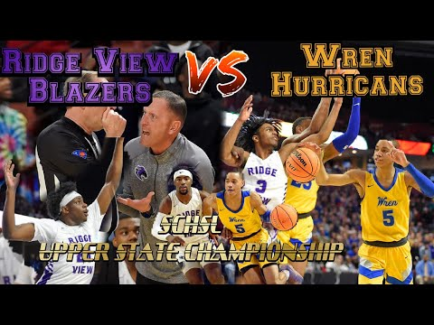 SCHSL Upper State Championship | The Fated Rematch | Ridge View Blazers Vs. Wren Hurricanes