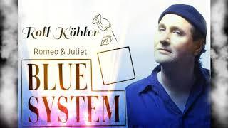 Blue System-Romeo &Juliet