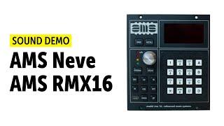 AMS Neve AMS RMX16 Demo (no talking)