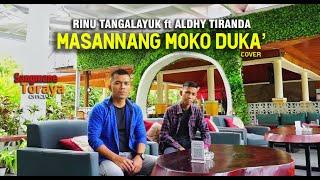 Lagu Toraja 2021 || Masannang Moko Duka' (Cover) || Aldhy Tiranda ft Rinu Tangalayuk