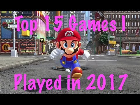 Top 15 Games I Played in 2017