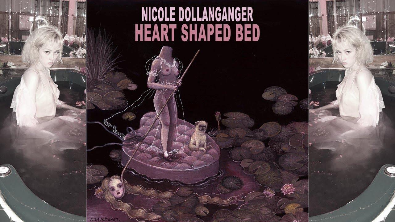 Nicole Dollanganger Heart Shaped Bed Full Album Youtube