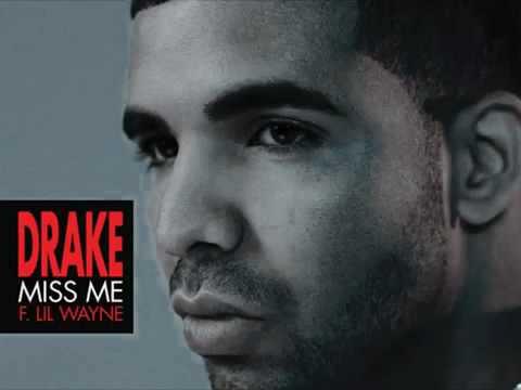 Drake   Miss Me feat  Lil Wayne