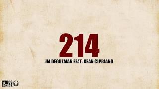 JM De Guzman - 214  (feat. Kean Cipriano) Lyrics