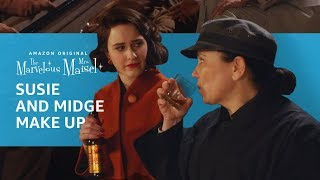 The Marvelous Mrs. Maisel | Susie and Midge Make Up | Prime Video
