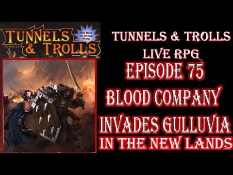 Tunnels & Trolls Live Rpg War In New Lands 75 Blood Company Invades Gulluvia