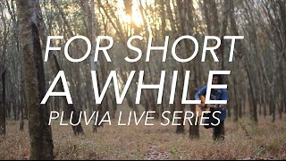 Baixar Ismam Saurus -  For Short A While (Pluvia Live Series)