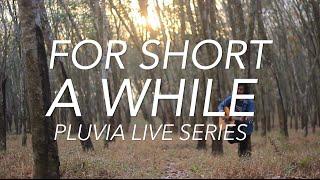 Baixar Ismam Saurus - For Short A While (Pluvia Live Series)