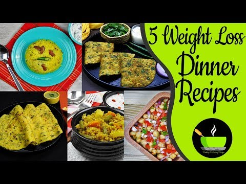 5 Weight Loss Dinner Recipe | Indian Dinner Recipes For Weight Loss | Meal Plan