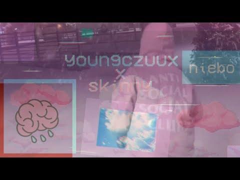 YOUNGCZUUX X SKINNY - NIEBO [Prod. CashmoneyAP]