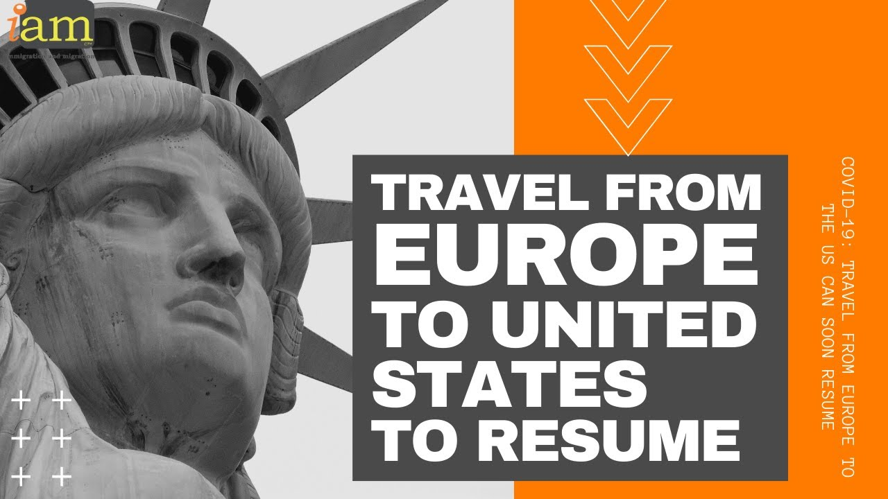 Travel from Europe to the US to resume soon after Trump COVID 19 travel ban