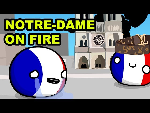Notre-Dame cathedral caught on fire - Countryball animation
