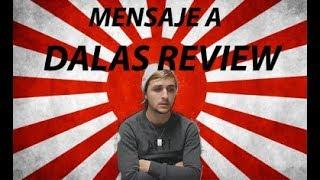 Mensaje a Dalas Review
