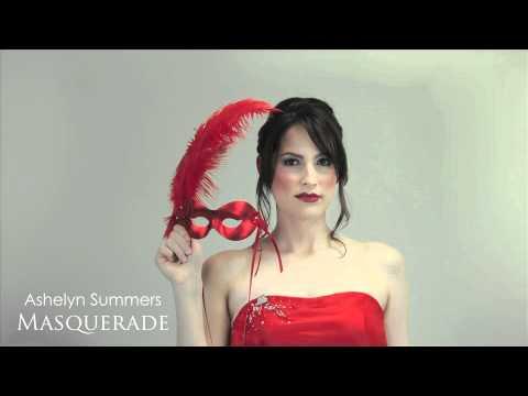 Ashelyn Summers - Masquerade (with Lyrics)