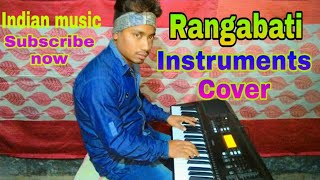 Rangabati || Instruments cover || Indian music