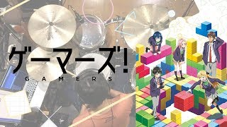 """""""Gamers!"""" OP """"GAMERS!""""/ Drums cover"""
