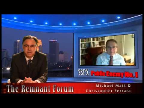 The Remnant Forum-- SSPX: Public Enemy No. 1