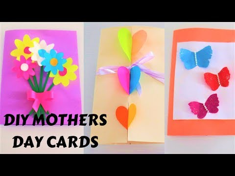 3 EASY AND BEAUTIFUL DIY MOTHERS DAY CARD IDEAS