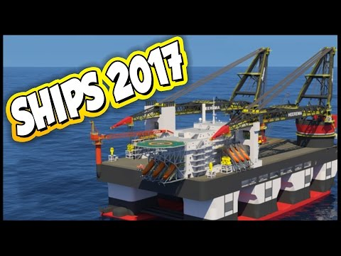 Ships 2017 ➤ Semi-Submersible Transport Ship & DCV Builder Ship [Ships 2017 Gameplay]