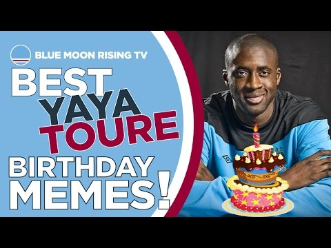 BEST YAYA TOURE BIRTHDAY MEMES! | Manchester City | Happy Birthday Yaya!