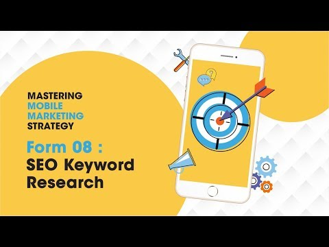 Mastering Mobile Marketing Strategy - How To - Form 08 : SEO Keyword Research