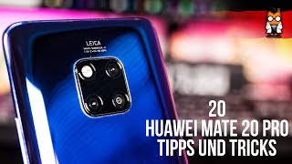 Huawei Mate 20 / Mate 20 Pro - 20 Tipps und Tricks (EMUI 9 / Android 9) [Deutsch / German]