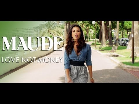 MAUDE - Love Not Money (Official Video)
