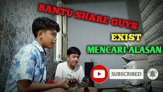 Download EXIST - MENCARI ALASAN (Cover By Aguz ft Fahri Azis,rifan pratama)