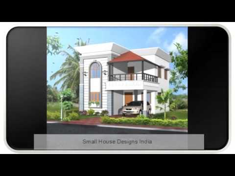 Small House Designs India YouTube