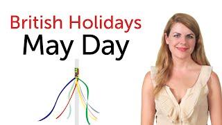 British Holidays - May Day