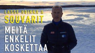 Lasse Hoikka & Souvarit - Meitä Enkelit Koskettaa