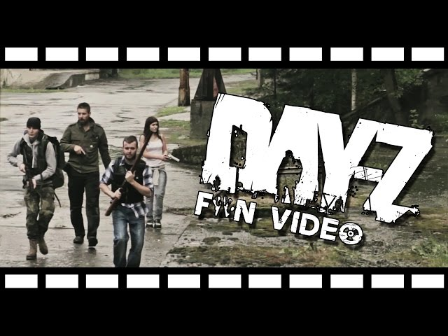 Day-Z (fan video)
