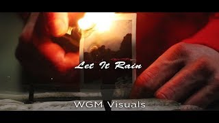 Let It Rain On You By Cloz3dcaption (Official Music Video). Prod By Ocean  - WGM Visuals