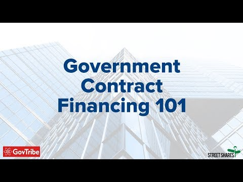 Government Contract Financing 101
