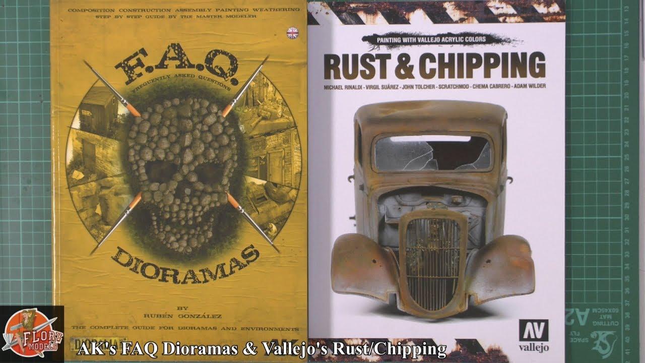 AK's FAQ Dioramas & Vallejo Rust Chipping Books