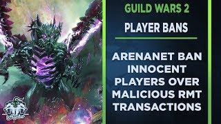 NEWS: ArenaNet Unjust Account Ban for Guild Wars 2 RMT