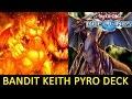 PIRO/TIRANO DECK BANDIT KEITH - DUEL LINKS