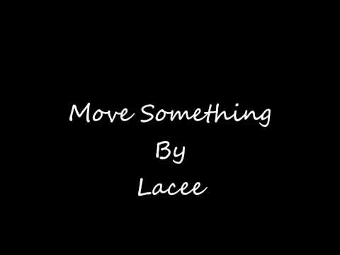 Lacee - Move Something