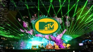 MTv Music Television Jay Karama - Disco (Original Mix)