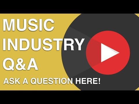 Ask A Question: Music Industry Q&A