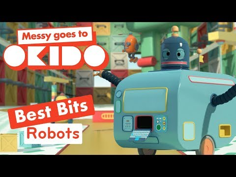 Messy Goes To Okido - Robot's Best Bits | Cartoons For Children | Cbeebies