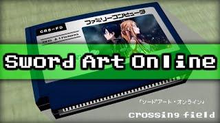 ソードアート・オンライン「crossing field」8bit