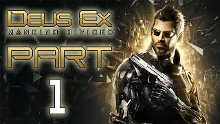 Deus Ex: Mankind Divided - Let's Play - Part 1 -