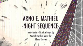 ARNO E. MATHIEU - NIGHT SEQUENCE - MOONLIGHT DRIVE VERSION