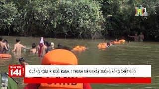 Bị đuổi đánh, thanh niên 9x nhảy xuống sông chết đuối trên sông Phước Giang | Tin nóng 24H