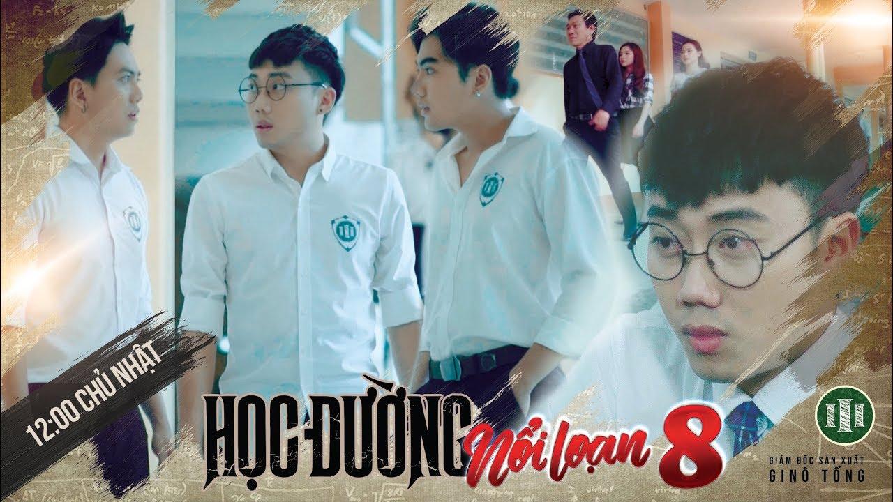 PHIM CẤP 3 – Phần 8 : Tập 05 | Phim Học Sinh Giang Hồ 2018 | Ginô Tống, Kim Chi, Lục Anh